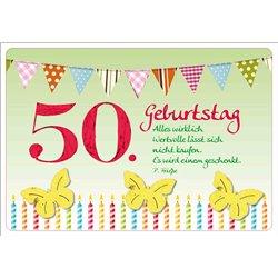 50. Geburtstag - Alles wirklich wertvolle lässt sich nicht kaufen. Es wird einem geschenkt.